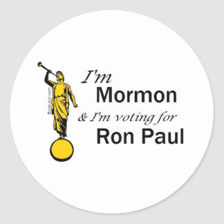 I'm Mormon, and I'm voting for Ron Paul! Round Sticker