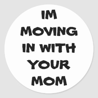 Im moviéndose adentro con su mamá pegatina redonda