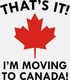 moving to canada t shirts shirt designs zazzle