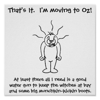 I'm Moving To Oz Poster
