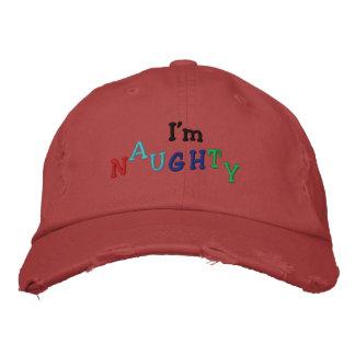 I'm , N, A, U, G, H, T, Y Embroidered Baseball Cap