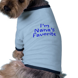 Im Nanas Favorite Blue Pet Tee Shirt