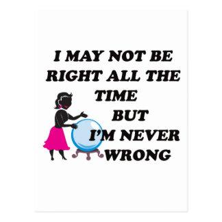 I'M NEVER WRONG POSTCARD