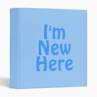 I'm New Here. Blue. Custom Binder