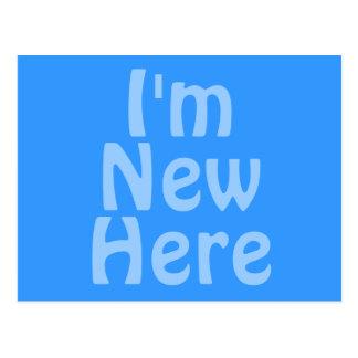 I'm New Here. Blue. Custom Postcard