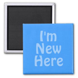 I'm New Here. Blue. Custom Refrigerator Magnet