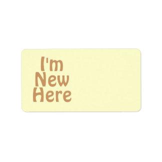 I'm New Here. Light Tan Brown. Custom Label