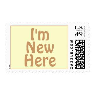 I'm New Here. Light Tan Brown. Custom Postage Stamp