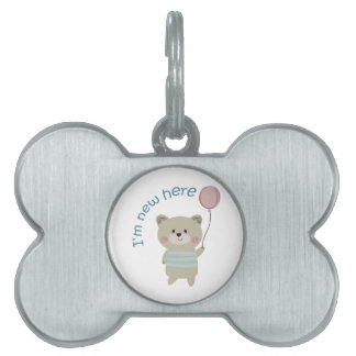 IM NEW HERE PET ID TAGS