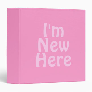 I'm New Here. Pink. Custom Binder