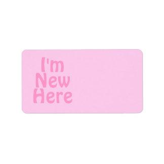 I'm New Here. Pink. Custom Label