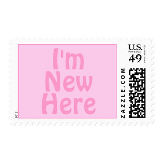 I'm New Here. Pink. Custom Stamps