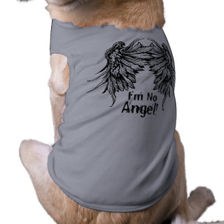 I'm No Angel! Winged Dog t-shirt