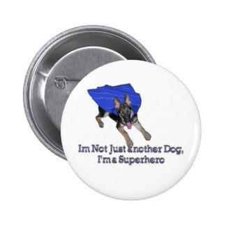 Im no apenas otro Pin del perro Pin Redondo 5 Cm