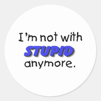 Im no con estúpido más etiquetas redondas
