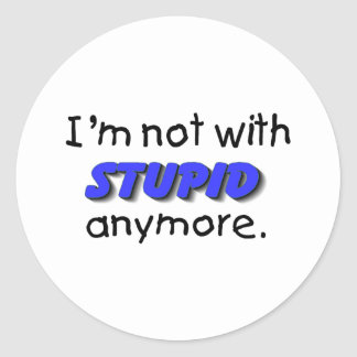 Im no con estúpido más etiqueta redonda