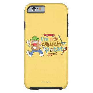 I'm No Couch Potato Tough iPhone 6 Case