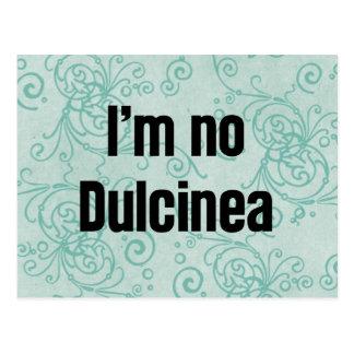 I'm No Dulcinea Postcard