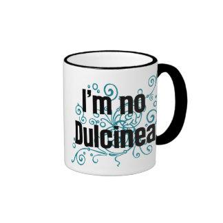 I'm No Dulcinea Ringer Mug