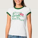Im no irlandés, pero me besa de todos modos camisas