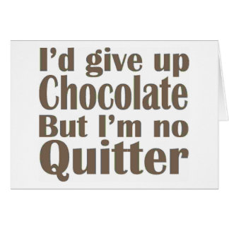 I'm No Quitter Card
