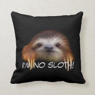 I'm No Sloth Throw Pillow