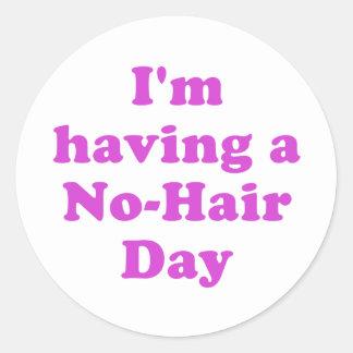 Im no teniendo un ningún día del pelo pegatina redonda
