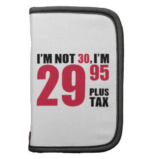 I'm not 30 years birthday organizer