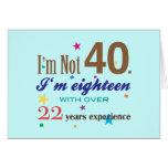 I'm Not 40 - Funny Birthday Gift Card