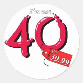 I'm Not 40 I'm 39.99 Bubble Text Classic Round Sticker