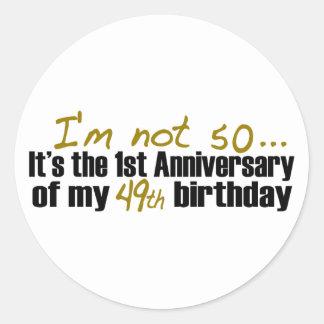 I'M Not 50 Classic Round Sticker