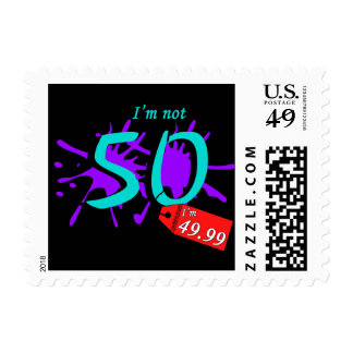 I'm Not 50 I'm 49.99 Postage Stamps