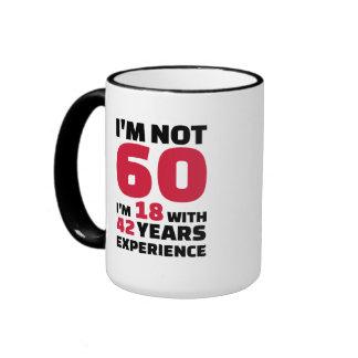 I'm not 60 years birthday ringer mug