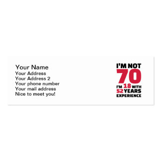 I'm not 70 years birthday Double-Sided mini business cards (Pack of 20)