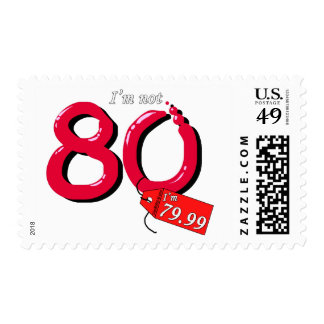 I'm Not 80 I'm 79.99 Bubble Text Postage Stamp