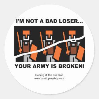 I'm Not A Bad Loser Classic Round Sticker