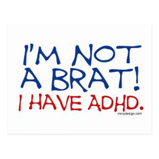 I'm Not a Brat! I Have ADHD Post Card