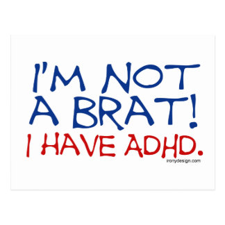 I'm Not a Brat! I Have ADHD Postcard