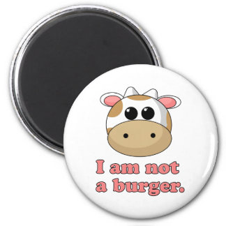 I'm Not a Burger 2 Inch Round Magnet