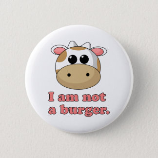 I'm Not a Burger Button