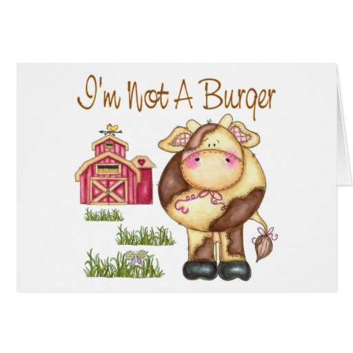 I'm Not A Burger, cow, barn Card