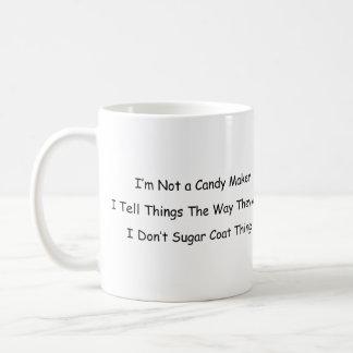 I'm Not a Candy Maker Coffee Mug