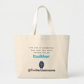 I'm Not A Celebrity...Follow Me on Twitter Large Tote Bag