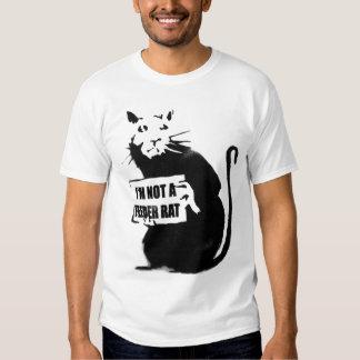 I'm not a feeder rat T-Shirt