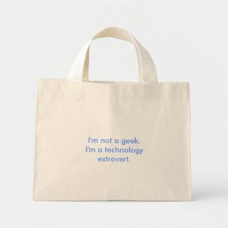 I'm not a geek.I'm a technology extrovert. Canvas Bags