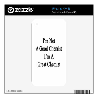 I'm Not A Good Chemist I'm A Great Chemist Skins For The iPhone 4