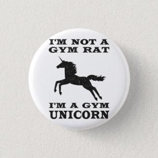 I'm Not A Gym Rat I'm A Gym Unicorn Pinback Button