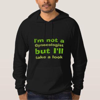 I'm not a gynecologist hooded sweatshirt