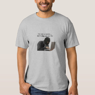 I'm not a hacker, but I play one on TV! Tee Shirt
