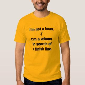 I'm Not a Loser T-Shirt